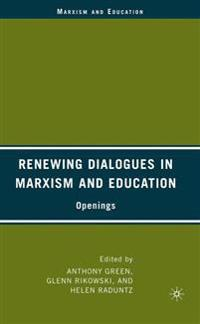 Renewing Dialogues in Marxism and Education