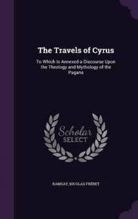 The Travels of Cyrus