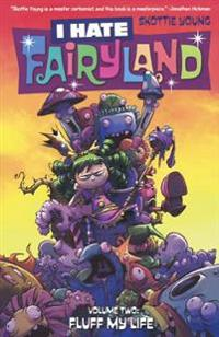 I Hate Fairyland 2: Fluff My Life