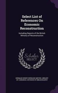 Select List of References on Economic Reconstruction