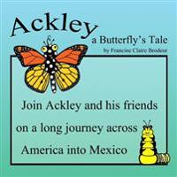 Ackley a Butterfly's Tale