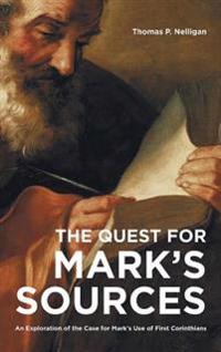 The Quest for Mark's Sources