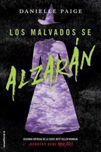 Malvados Se Alzaran, Los