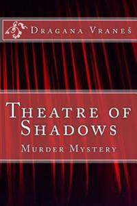 Theatre of Shadows: Murder Mystery