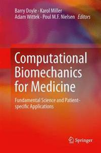 Computational Biomechanics for Medicine