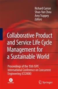 Collaborative Product and Service Life Cycle Management for a Sustainable World