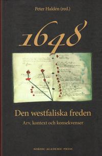 1648 : den westfaliska freden - arv, kontext och konsekvenser