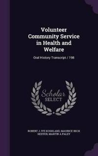 Volunteer Community Service in Health and Welfare