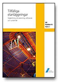 SEK Handbok 415 - Tillfälliga elanläggningar - Vägledning vid planering, utförande och underhåll