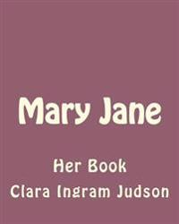 Mary Jane: Her Book