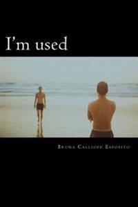 I'm Used