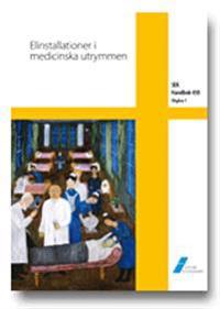 SEK Handbok 450 - Elinstallationer i medicinska utrymmen
