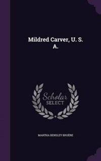 Mildred Carver, U. S. A.