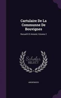 Cartulaire de La Communne de Bouvignes