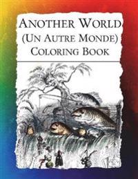 Another World (Un Autre Monde) Coloring Book