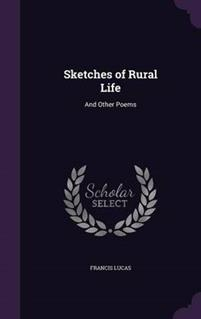 Sketches of Rural Life