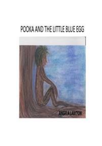 Pooka and the Little Blue Egg