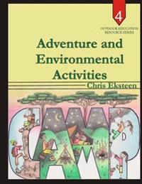 Adventure and Environmental Activities
