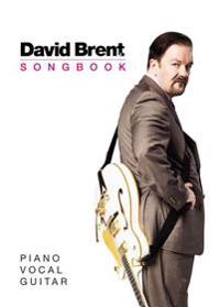 The David Brent Songbook: Piano, Vocal, Guitar