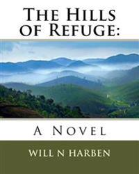 The Hills of Refuge