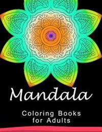 Mandala Coloring Book for Adult: This Adult Coloring Book Turn You to Mindfulness