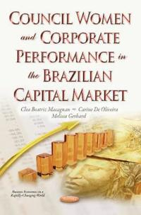 Council WomenCorporate Performance in the Brazilian Capital Market