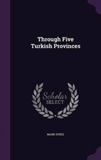 Through Five Turkish Provinces