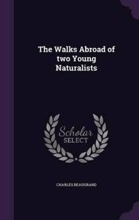 The Walks Abroad of Two Young Naturalists