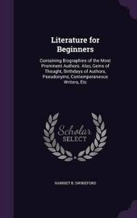 Literature for Beginners