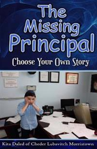 The Missing Principal: Choose Your Own Story