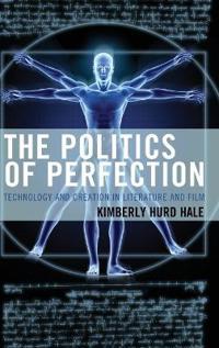 The Politics of Perfection