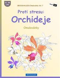 Brockhausen Omalovanky Vol. 7 - Proti Stresu: Orchideje: Omalovanky