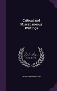 Critical and Miscellaneous Writings