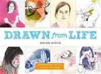 Drawn from life - contemporary artists, timeless techniques