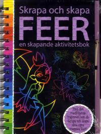 Skapa och skrapa : feer en skapande aktivitetsbok