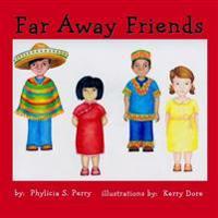 Far Away Friends