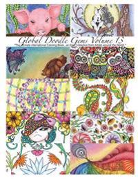"""Global Doodle Gems"" Volume 13: ""The Ultimate Adult Coloring Book...an Epic Collection from Artists Around the World! """