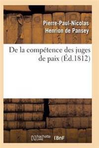 de la Competence Des Juges de Paix 2e Ed