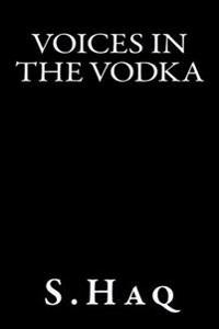 Voices in the Vodka