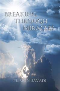 Breaking Through Miracles