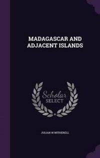 Madagascar and Adjacent Islands