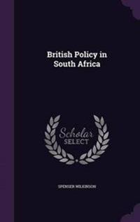 British Policy in South Africa