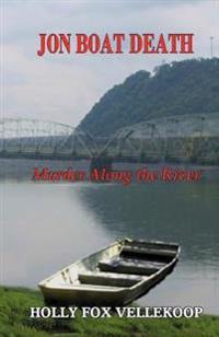 Jon Boat Death: Murder Along the River