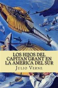 Los Hijos del Capitan Grant En La America del Sur