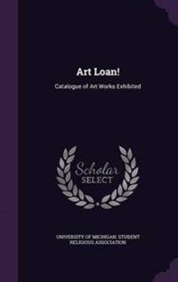 Art Loan!