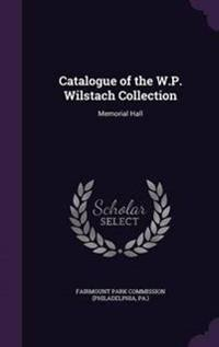Catalogue of the W.P. Wilstach Collection