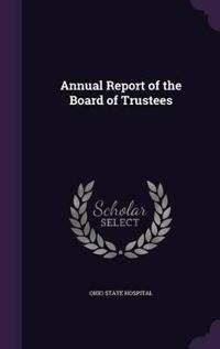 Annual Report of the Board of Trustees
