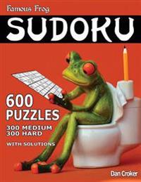 Famous Frog Sudoku 600 Puzzles with Solutions. 300 Medium and 300 Hard: A Bathroom Sudoku Series Book