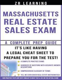 Massachusetts Real Estate Sales Exam: Principles, Concepts and 400 Practice Questions