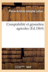 Comptabilite Et Geometrie Agricoles 2e Edition